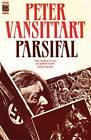 Parsifal by Peter Vansittart (Hardback, 1988)
