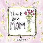 Thank You Mom by Sandy Gingras (Hardback, 2012)