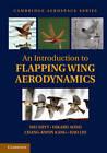 An Introduction to Flapping Wing Aerodynamics by Wei Shyy, Chang-Kwon Kang, Hikaru Aono, Hao Liu (Hardback, 2013)