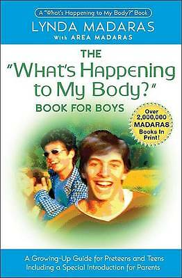 """""""AS NEW"""" The What's Happening to My Body?: Book for Boys, Madaras, Lynda, Book"""