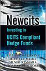 Newcits: Investing in UCITS Compliant Hedge Funds by Silvio Vismara, Michele Meoli, Filippo Stefanini, Tommaso Derossi (Paperback, 2010)