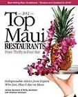 Top Maui Restaurants 2012: From Thrifty to Four Star: Independent Advice from Experts Who Live, Play & Eat on Maui by Molly Jacobson, James Jacobson (Paperback, 2012)