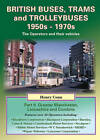 British Buses, Trams and Trolleybuses 1950s-1970s: Greater Manchester, Lancashire and Cumbria by Henry Conn (Paperback, 2012)
