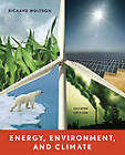Energy, Environment and Climate by Richard Wolfson (Paperback, 2011)