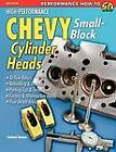 High-Performance Chevy Small-Block Cylinder Heads by Graham Hansen (Paperback, 2007)