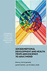 Socioemotional Development and Health from Adolescence to Adulthood by Cambridge University Press (Paperback, 2011)