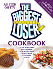 The Biggest Loser Cookbook: Your personal programme for nutritious & delicious guilt-free food by Octopus Publishing Group (Paperback, 2012)