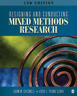 Designing and Conducting Mixed Methods Research by John W. Creswell, Vicki L. Plano Clark (Paperback, 2010)