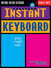 Instant Keyboard: Play Right Now! by Dave Limina, Paul Schmeling (Mixed media product, 2002)