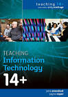 Teaching Information Technology 14+ by Jane Evershed, Jayne Roper (Paperback, 2010)