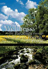 Wellness in the Parables Through Meditative Poems and Prose by Trevor Moorley (Hardback, 2010)