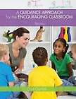 A Guidance Approach for the Encouraging Classroom by Dan Gartrell (Paperback, 2012)