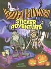 Haunted Halloween Sticker Adventure by Scott Altmann (Mixed media product, 2009)