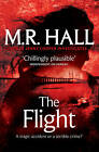 The Flight by M. R. Hall (Paperback, 2013)