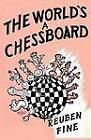 The World's a Chessboard by Reuben Fine, Sam Sloan (Paperback / softback, 2012)