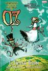 Oz: Dorothy & the Wizard in Oz by Eric Shanower, Skottie Young (Hardback, 2012)
