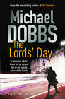 The Lord's Day by Michael Dobbs (Paperback, 2012)