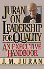 Juran on Leadership for Quality: An Executive Handbook by J. M. Juran (Paperback, 1989)