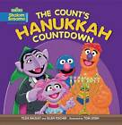 The Count's Hanukkah Countdown by Tilda Balsley (Paperback, 2012)