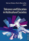 Tolerance and Education in Multicultural Societies by Peter Lang GmbH (Hardback, 2011)