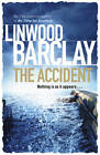 The Accident by Linwood Barclay (Paperback, 2012)