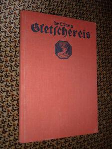Kosmos-Buch-Gletschereis-Dr-L-Lang-1927