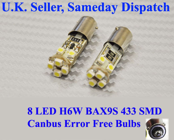 2 x 8 LED 433 434 BA9XS H6W SMD CANBUS ERROR FREE SIDE LIGHTS BULBS WHITE 6000K