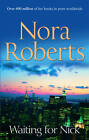 Waiting For Nick (Stanislaskis) by Nora Roberts (Paperback, 2012)