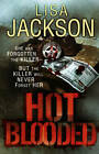 Hot Blooded by Lisa Jackson (Paperback, 2012)