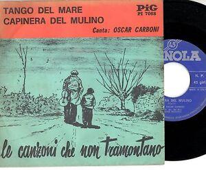 OSCAR-CARBONI-disco-45-giri-TANGO-DEL-MARE-CAPINERA-DEL-MULINO-Stampa-ITALIANA