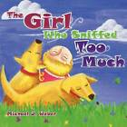 The Girl Who Sniffed Too Much by Michael J Weber (Paperback / softback, 2012)