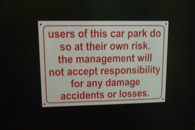 300x200 PARK AT OWN RISK MANAGMENT WILL NOT ACCEPT RESPONSIBILTY sticker,  sign