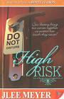 High Risk by Jlee Meyer (Paperback, 2010)
