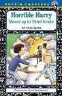 Horrible Harry Moves up to Third Grade by Suzy Kline (Paperback, 2007)