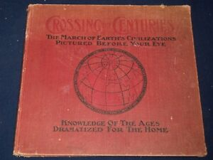 1912-CROSSING-THE-CENTURIES-EARTHS-CIVILIZATION-BOOK-ILLUSTRATIONS-KD-1048