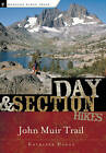Day and Section Hikes: John Muir Trail by Kathleen Dodge (Paperback, 2007)