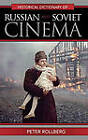 Historical Dictionary of Russian and Soviet Cinema by Peter Rollberg (Hardback, 2008)