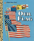 Our Flag by Carl Memling (Hardback, 2011)