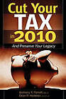 Cut Your Tax in 2010 by Dean Hedeker, Anthony Perrelli (Paperback, 2010)