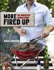 More Fired Up by Ross Dobson (Hardback, 2012)