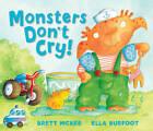 Monsters Don't Cry by Ella Burfoot, Brett McKee (Hardback, 2012)