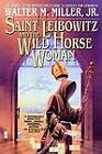 St. Leibowitz and Wild Horse by Walter M Miller (Paperback / softback)