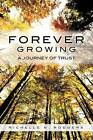 Forever Growing by Richelle N Rodgers (Paperback / softback, 2012)