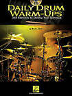 Daily Drum Warm-Ups - 365 Exercises to Develop Your Technique by Andy Ziker (Paperback, 2010)