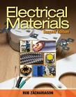 Electrical Materials by Rob Zachariason (Paperback, 2011)