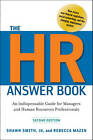 The HR Answer Book: An Indispensable Guide for Managers and Human Resources Professionals by Shawn A. Smith, Rebecca Mazin (Hardback, 2011)