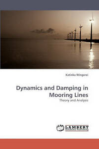 Dynamics-and-Damping-in-Mooring-Lines-Brand-New-Free-P-amp-P-in-the-UK