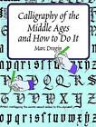 Calligraphy in the Middle Ages by Marc Drogin (Paperback, 1998)