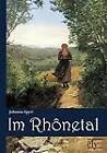 Im Rhonetal by Johanna Spyri (Paperback / softback, 2011)