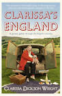 Clarissa's England: A Gamely Gallop Through the English Counties by Clarissa Dickson Wright (Paperback, 2013)